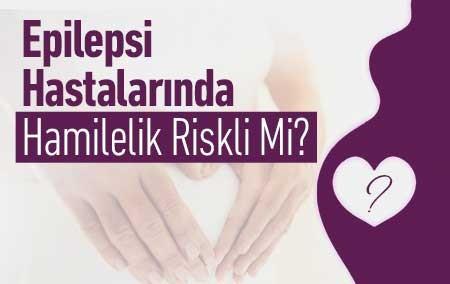 epilepsi-hastalarinda-hamilelik-riskli-mi