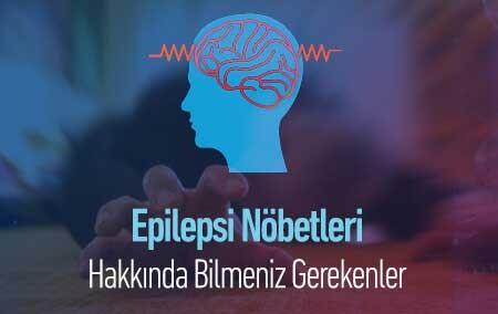 epilepsi-nobetleri-hakkinda-bilmeniz-gerekenler